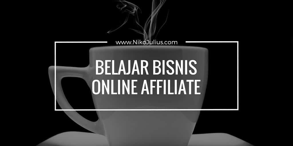 Yuk Belajar Bisnis Online Affiliasi!